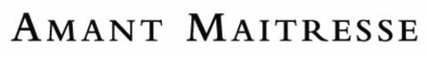 Logo AMANT MAITRESSE